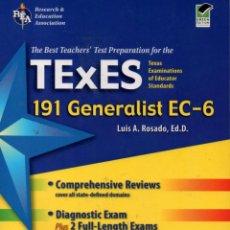 Libros de segunda mano: TEXES 191 GENERALIST EC-6 191 (LUIS A. ROSADO). Lote 85264700