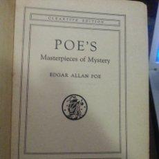 Libros de segunda mano: LIBRO Nº 879 POE,S MASTERPIECES OF MYSTERY EDGAR ALLAN POE. Lote 86009692