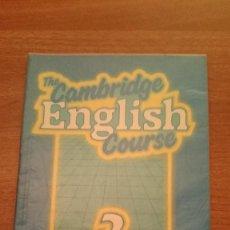 Libros de segunda mano: THE CAMBRIDGE - ENGLISH COURSE --2 PRACTICE BOOK -. Lote 86519724