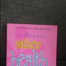 Libros de segunda mano: THE DIARY OF THE OTHER. HEALT FREAK. ANN MC PHERSON AND AIDAN MACFARLANE. INGLES. ILUSTRADO.. Lote 86939808
