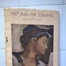 Libros de segunda mano: THE SISTINE CHAPEL BY MARY PITTALUGA – DEL TURCO EDITORE ROMA – VER FOTOS ADICIONALES. Lote 87179376