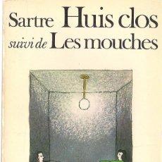 Jean-Paul SARTRE : Huis clos / Les mouches. (Eds. Gallimard, col. Folio, 1978)