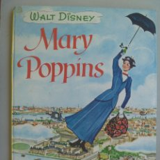 Libros de segunda mano: WALT DISNEY : MARY POPPINS . DE HACHETTE 1964 ... EN FRANCES. Lote 88803208