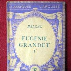 Libros de segunda mano: ÉUGENIE GRANDET. BALZAC. CLASSIQUES LAROUSSE PARIS PEDIDO MÍNIMO 5€. Lote 89107808