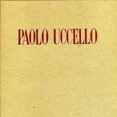 Libros de segunda mano: == J57 - PAOLO UCCELLO - ENIO SINDONA - LA BIBLIOTHEQUE DES ARTS - PARIS. Lote 89622060