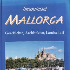 Libros de segunda mano: == J40 - MALLORCA - GESCHICHTE, ARCHITEKTUR, LANDSCHAAFT. Lote 89622164