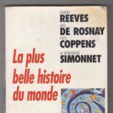 Libros de segunda mano: LA PLUS BELLE HISTOIRE DU MONDE. EDITIONS DU SEUIL 1996.. Lote 90531025