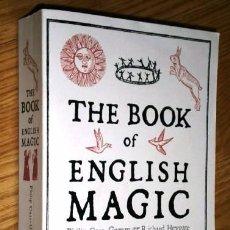 Livros em segunda mão: THE BOOK OF ENGLISH MAGIC POR PHILIP CARR GOMM Y RICHARD HEYGATE DE ED. JOHN MURRAY EN LONDRES 2010. Lote 90626345