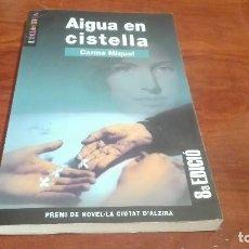 Libros de segunda mano: LIBRO VALENCIANO AIGUA EN CISTELLA. Lote 90655705