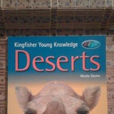Libros de segunda mano: DESERTS - NICOLA DAVIES - KINGFISHER YOUNG KNOWLEDGE - EN INGLÉS. Lote 91642695