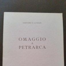 Libros de segunda mano: 1965 - GAETANO G. DI SALES - OMAGGIO A PETRARCA. Lote 92727970