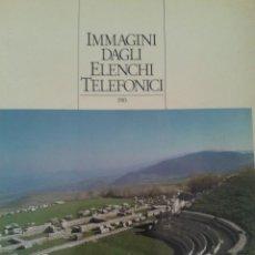 Libros de segunda mano: IMMAGINI DAGLI ELENCHI TELEFONICI. Lote 92873030