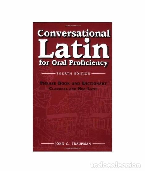 Conversational Latin for Oral Proficiency