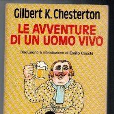 Libros de segunda mano: LE AVVENTURE DI UN UOMO VIVO, GILBERT K. CHESTERTON. Lote 93908350