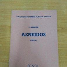 Libros de segunda mano - Aeneidos liber IV de Virgilio, en Ed. Bosch original latino solo - 95483111