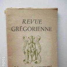Libros de segunda mano: REVUE GRÉGORIENNE - L'ACCOMPAGNEMENT (EN FRANCES). Lote 95947443