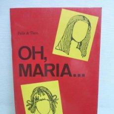 Libros de segunda mano: OH, MARIA... FELIX & TEO. ED LANGENSCHEIDT. LEICHTE LEKTÜREN 1. 1991. Lote 96018591