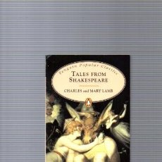 Libros de segunda mano: TALES FROM SHAKESPEARE - CHARLES AND MARY LAMB - PENGUIN BOOKS 1995. Lote 96028543