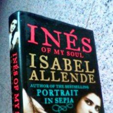 Libros de segunda mano: INÉS OF MY SOUL BY ISABEL ALLENDE. Lote 96031078