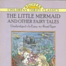 Libros de segunda mano: THE LITTLE MERMAID AND OTHER FAIRY TALES – HANS CHRISTIAN ANDERSEN. Lote 96044683