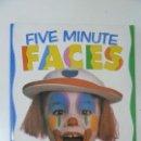 Libros de segunda mano: FIVE MINUTE FACES. BY SNAZAROO.. Lote 97848631