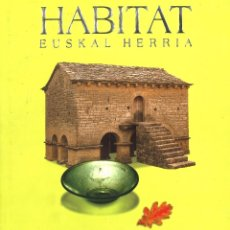 Libros de segunda mano: HABITAT EUSKAL HERRIA. NUEVO, EN EUSKERA. Lote 98342591