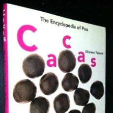 Libros de segunda mano: CACAS: THE ENCYCLOPEDIA OF POO / TOSCANI, OLIVIERO. Lote 98380767