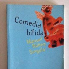 Libros de segunda mano: COMEDIA BÍFIDA+MANUEL NUÑEZ SINGALA+COSTA OESTE+IDIOMA GALLEGO+ED. GALAXIA+2011. Lote 98402775