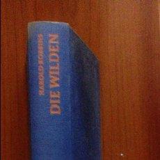 Libros de segunda mano: DIE WILDEN. Lote 98475619