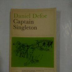 Libros de segunda mano: CAPTAIN SINGLETON. DANIEL DEFOE. EN INGLES. TDK317. Lote 99632591