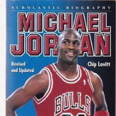 Livros em segunda mão: MICHAEL JORDAN - SCHOLASTIC BIOGRAPHY - CHIP LOVITT 1999. Lote 100074695