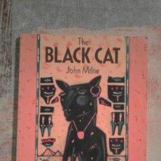 Libros de segunda mano: THE BLACK CAT - JOHN MILNE - EN INGLÉS. Lote 100091523
