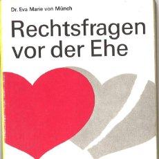 Libros de segunda mano: RECHTSFRAGEN VOR DER EHE. 1970. EN ALEMAN. Lote 100518879