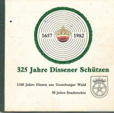 Libros de segunda mano: 325 JAHRE DISSENER SCHÜTZEN, 1657-1982,. Lote 101162503