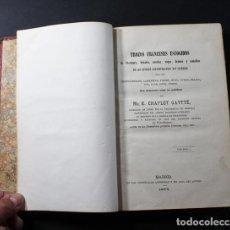 Libros de segunda mano: TROZOS FRANCESES ESCOGIDOS CON NUMEROSAS NOTAS EN CASTELLANO, E.CHAPLET GAYTTÉ 1975 446 PAG. Lote 101309647