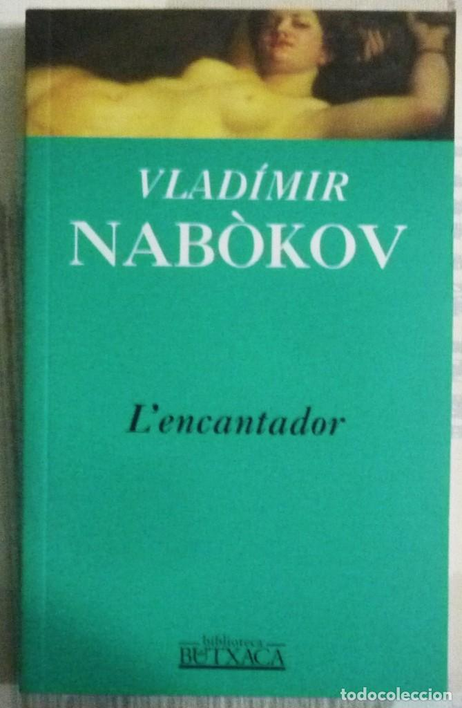 L'ENCANTADOR. DE VLADIMIR NABOKOV. LIBRO EN LENGUA CATALANA (Libros de Segunda Mano - Otros Idiomas)