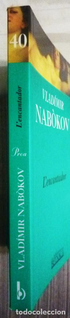 Libros de segunda mano: LENCANTADOR. DE VLADIMIR NABOKOV. LIBRO EN LENGUA CATALANA - Foto 3 - 102264199