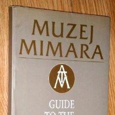 Libros de segunda mano: MUZEJ MIMARA POR TUGOMIR LUKSIC Y OTROS, CATÁLOGO DEL MUSEO EN ZAGREB 1989. Lote 102380763