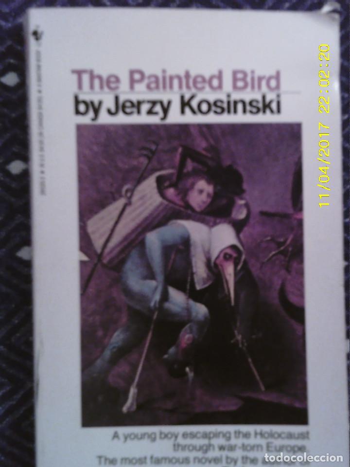 LIBRO Nº 1178 THE PAINTED BIRD DE JERZY KOSINSKI (Libros de Segunda Mano - Otros Idiomas)