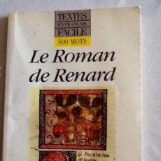 Libros de segunda mano: LE ROMAN DE RENARD - HACHETTE - 1991 - 79 PGS - EN FRANCÉS. Lote 102497948