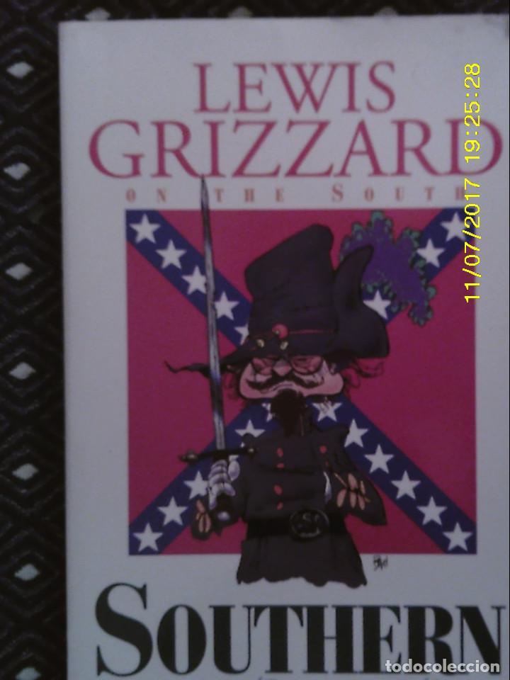 LIBRO Nº 1203 SUTHERN BY THE GRACE OF GOD DE LEWIS GRIZZARD (Libros de Segunda Mano - Otros Idiomas)
