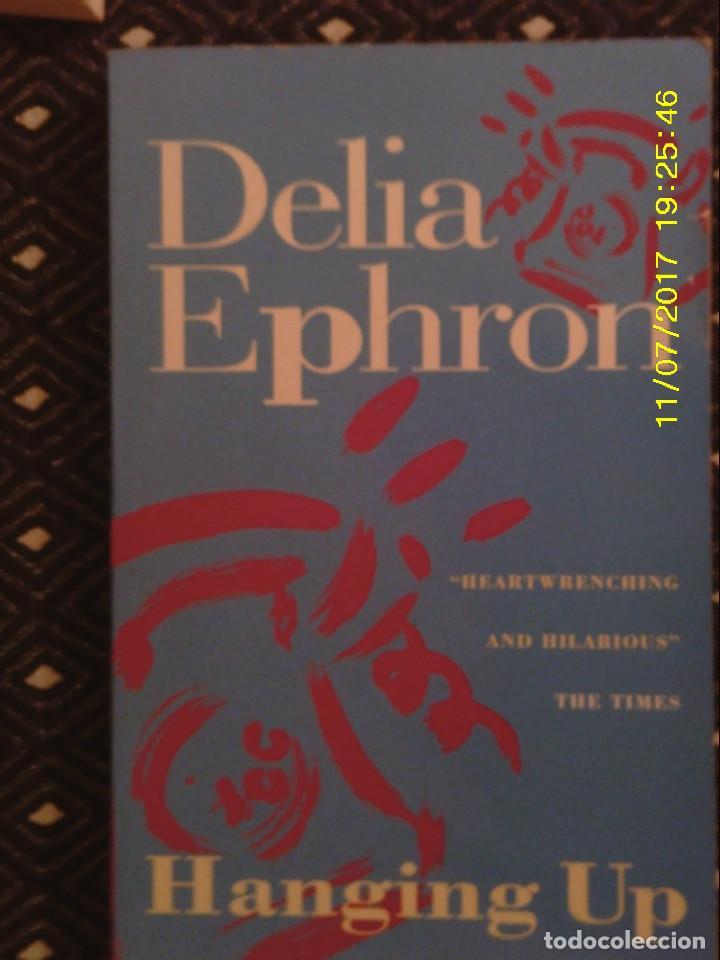 LIBRO Nº 1201 HANGING UP DE DELIA EPHRON (Libros de Segunda Mano - Otros Idiomas)