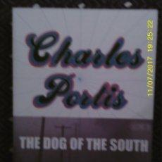 Libros de segunda mano: LIBRO Nº 1200 THE DOG OF THE SOUTH DE CHARLES PORTIS. Lote 102719035
