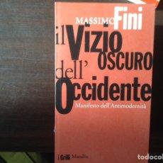 Libros de segunda mano: MANIFESTO DELL ' ANTIMODERNITÀ. MASSIMO FINI. Lote 103364259