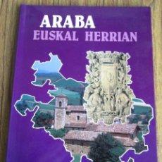 Libros de segunda mano: ARABA - EUSKAL HERRIAN - POR JOSÉ ALONSO MARTÍNEZ 1983 . Lote 103630987