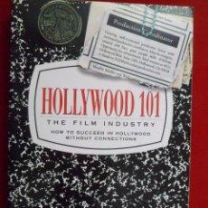 Libros de segunda mano: HOLLYWOOD 101. THE FILM INDUSTRY. FREDERICK LEVY. TEXTO EN INGLÉS. CINE. Lote 103674699