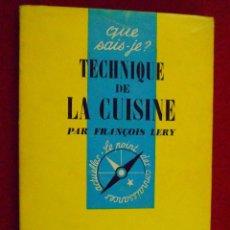 Libros de segunda mano: TECHNIQUE DE LA CUISINE. FRANÇOIS LERY. TEXTO EN FRANCÉS. COCINA. Lote 103715231