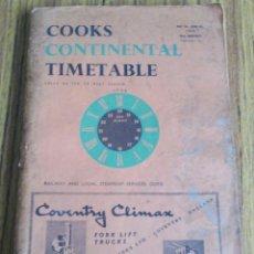 Libros de segunda mano: 8COOKS CONTINENTAL TIMETABLE /// MAY 26 JUNE 30 – 1963. Lote 103719159