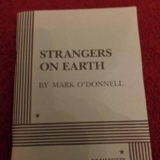 Libros de segunda mano: STRANGERS ON EARTH BY MARK O'DONNELL. Lote 103870607