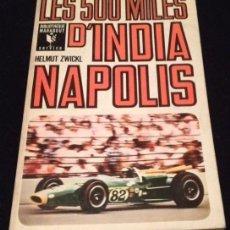 Libros de segunda mano: LES 500 MILES D'INDIANAPOLIS. Lote 104216471